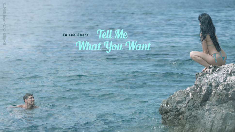 Tell Me What You Want - Taissia