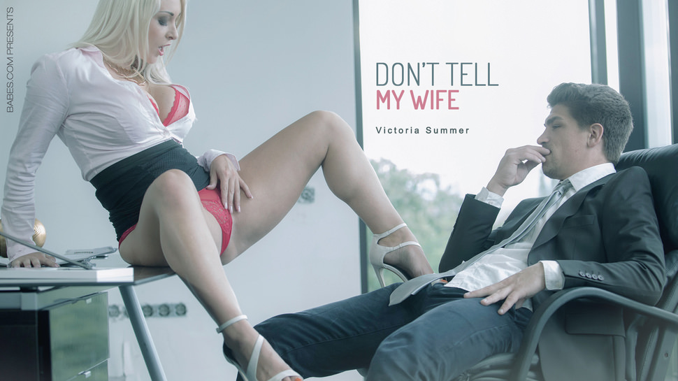 Dont Tell My Wife - Victoria Summers